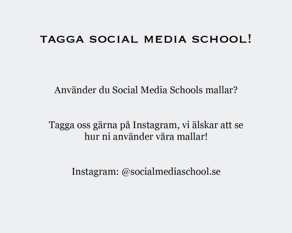 Mallar till stories - Tagga Social Media School!_